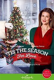 'Tis the Season for Love(2015) Poster - Movie Forum, Cast, Reviews