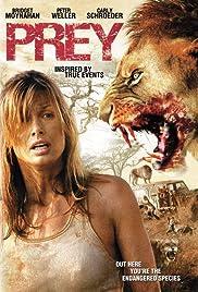 Prey(2007) Poster - Movie Forum, Cast, Reviews