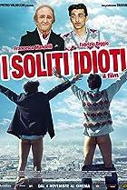 I soliti idioti: Il film (2011) Poster