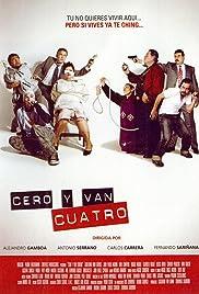 Cero y van 4(2004) Poster - Movie Forum, Cast, Reviews