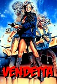 Vendetta (1986) Poster - Movie Forum, Cast, Reviews