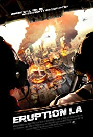 Eruption LA HDRip (2018)