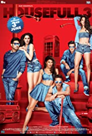 Housefull 3 (2016) Poster - Movie Forum, Cast, Reviews