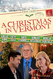 A Christmas in Vermont (2016) Poster - Movie Forum, Cast, Reviews