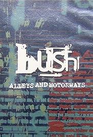 Bush: Alleys and Motorways Poster