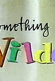 Something Wilder Poster