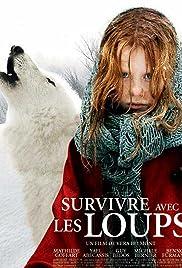 Survivre avec les loups(2007) Poster - Movie Forum, Cast, Reviews