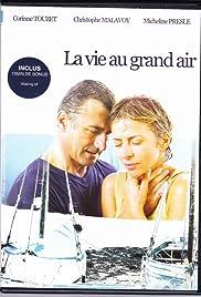 La vie au grand air Poster