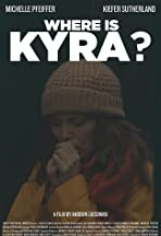 Where Is Kyra?