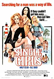 The Single Girls (1974) Poster - Movie Forum, Cast, Reviews