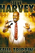 Image of Steve Harvey: Still Trippin'