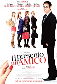 Ti presento un amico (2010) Poster - Movie Forum, Cast, Reviews