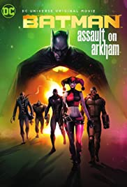 Batman: Assault on Arkham (2014) Poster - Movie Forum, Cast, Reviews