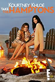 Kourtney & Khloé Take the Hamptons Poster - TV Show Forum, Cast, Reviews