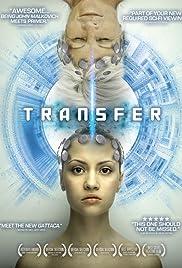 Transfer(2010) Poster - Movie Forum, Cast, Reviews