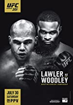 UFC 201 Lawler vs Woodley(2016)