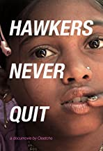 Hawkers Never Quit