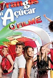 Morangos com Açúcar - O Filme(2012) Poster - Movie Forum, Cast, Reviews