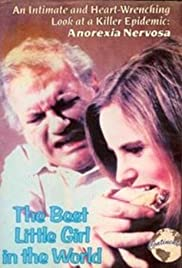 The Best Little Girl in the World (1981) Poster - Movie Forum, Cast, Reviews