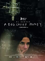 A Dog Called Money (2019) poster