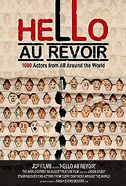 Hello Au Revoir(2018) Poster - Movie Forum, Cast, Reviews