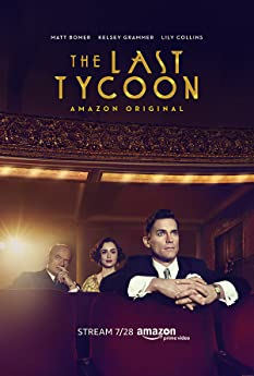 Kelsey Grammer, Matt Bomer, and Lily Collins in The Last Tycoon (2016)