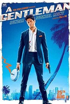 Sidharth Malhotra in A Gentleman (2017)