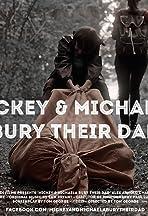 Mickey & Michaela Bury Their Dad