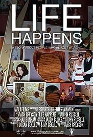 Life Happens(2010) Poster - Movie Forum, Cast, Reviews