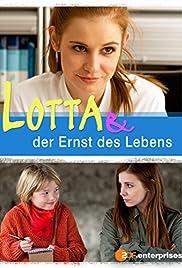 Lotta & der Ernst des Lebens Poster
