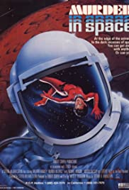 Murder in Space (1985) Poster - Movie Forum, Cast, Reviews