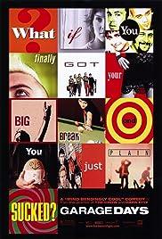 Garage Days(2002) Poster - Movie Forum, Cast, Reviews