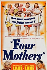 Four Mothers (1941) Poster - Movie Forum, Cast, Reviews