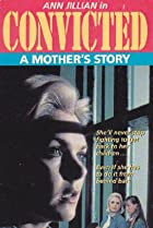 Image of Convicted: A Mother's Story
