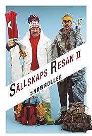Snowroller - Sällskapsresan II(1985) Poster - Movie Forum, Cast, Reviews