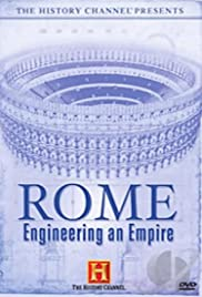 Rome: Engineering an Empire (2005) Poster - Movie Forum, Cast, Reviews