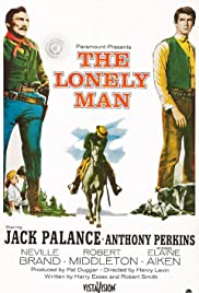 The Lonely Man (1957) Poster - Movie Forum, Cast, Reviews
