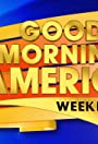Good Morning America Weekend Edition