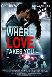 Where Love Takes You Poster