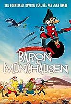 Les fabuleuses aventures du légendaire Baron de Munchausen