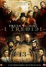 I tredici Poster