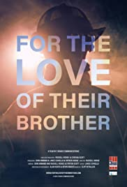 For the Love of Their Brother Poster