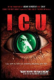 I.C.U. (2009) Poster - Movie Forum, Cast, Reviews