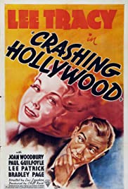 Crashing Hollywood (1938) Poster - Movie Forum, Cast, Reviews