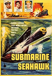 Submarine Seahawk (1958) Poster - Movie Forum, Cast, Reviews