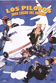 Los pilotos más locos del mundo (1988) Poster - Movie Forum, Cast, Reviews