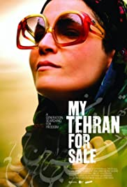 My Tehran for Sale (2009) Poster - Movie Forum, Cast, Reviews