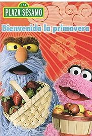 Plaza Sésamo: Bienvenida la primavera Poster