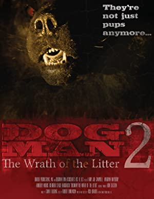 Dogman 2: The Wrath of the Litter (2014)