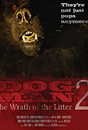 Dogman 2: The Wrath of the Litter Poster